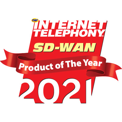 2021 CUSTOMER Magazine Product of the Year & INTERNET TELEPHONY SD-WAN Product of the Year Awards