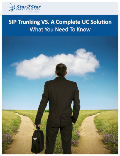 SIP Trunking Vs. A Complete UC Solution