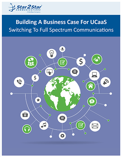 Building A Business Case For UCaaS